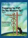 Rehab Perspectives Fall 2008: Preparing for P4P: Do You Measure Up? Part 3