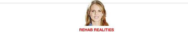Rehab Realities