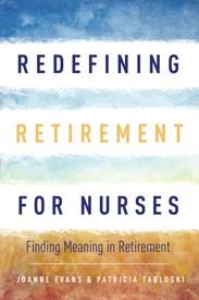 Redefining Retirement for Nurses